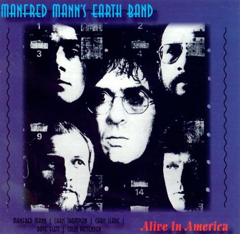 Alive in America - Manfred Mann's Earth Band   Songs