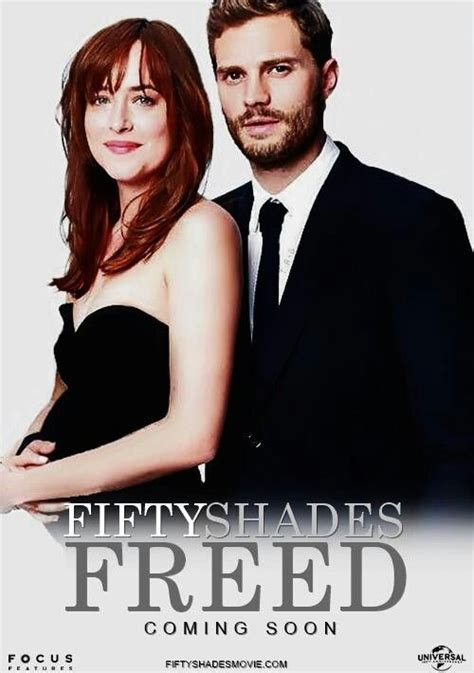 Fifty Shades Freed in 2019   Shades of grey movie, Fifty