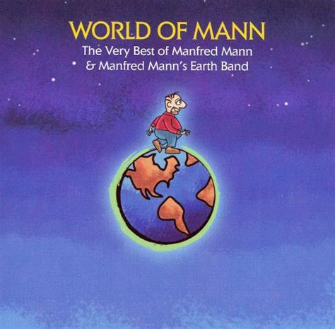 World of Mann: The Very Best of Manfred Mann & Manfred
